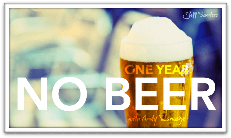 One year no beer